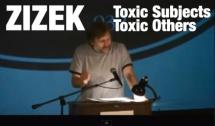 Zizek - The Toxic Other